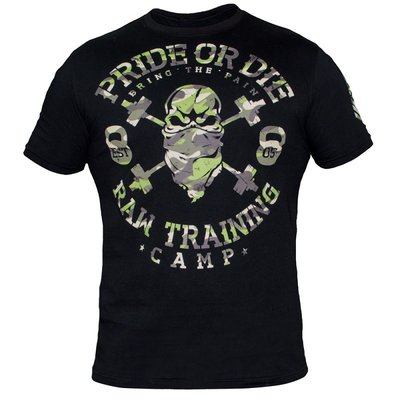 PRiDEorDiE T Shirts RAW TRAINING CAMP by Pride or Die